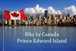 Đầu tư định cư Canada tại Prince Edward Island