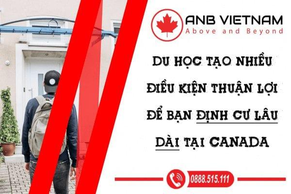 Du học tạo nhiều điều kiện thuận lợi để bạn định cư Canada