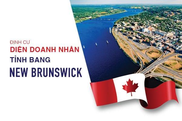 định cư Canada diện đầu tư tại tỉnh bang New Brunswich
