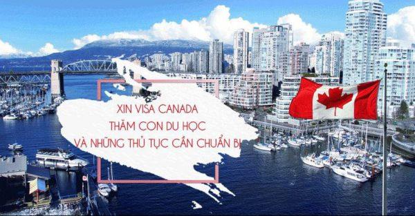 Thủ tục xin visa đi Canada thăm con du học