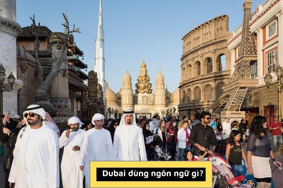 tiếng dubai, người dubai dùng ngôn ngữ gì, nước dubai nói tiếng gì, học tiếng dubai, dubai nói tiếng gì
